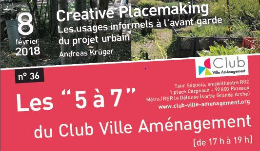 Conférence «Creative placemaking » : les usages informels à l'avant garde du projet urbain, 8 février 2018