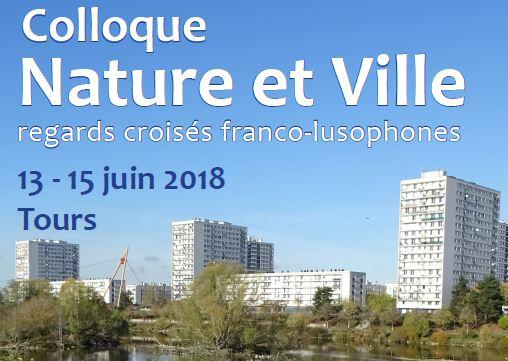 Colloque Nature et Ville – Tours – 13,14 et 15 juin 2018