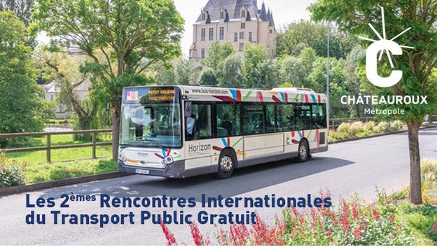 Châteauroux : Les Deuxièmes Rencontres Internationales du Transport Public Gratuit