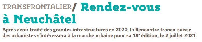 RDV le 2 juillet 2021 à Neuchâtel pour la 18e édition de la Rencontre franco-suisse des urbanistes sur la marche urbaine